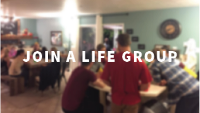 Life Groups connect people as a family of followers of Jesus