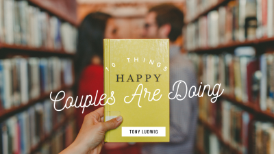 10 Things Happy Couples Are Doing