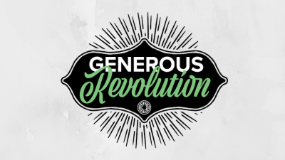 A Great God, A Generous Revolution, And You!
