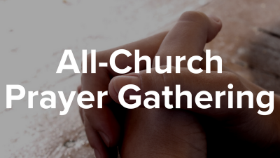 All Church Prayer Gathering